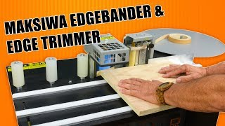Gambar cover Using the Maksiwa Edge Bander and Edge Trimmer