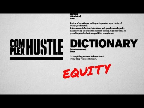 "Hustle Dictionary: ""Equity"""