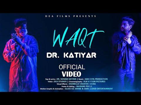 waqt-rap-song---dr.katiyar/(prod.domini)(official-music-video)