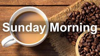 Sunday Morning Jazz - Happy Jazz and Bossa Nova Music to Relax