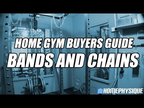 Home Gym Buyers Guide - Resistance Bands and Chains