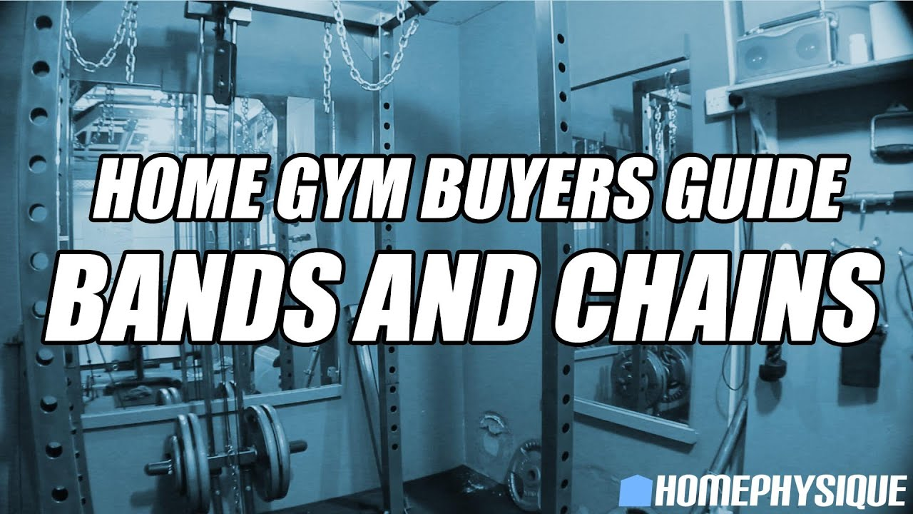 Home gym buyers guide resistance bands and chains youtube