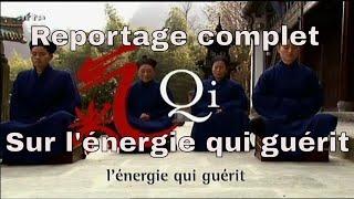 Qi L'énergie qui guérit
