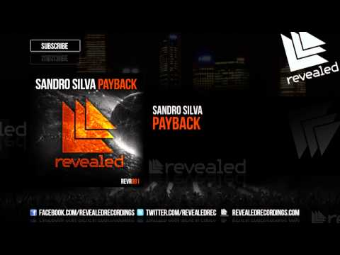 Sandro Silva - Payback [OUT NOW!]