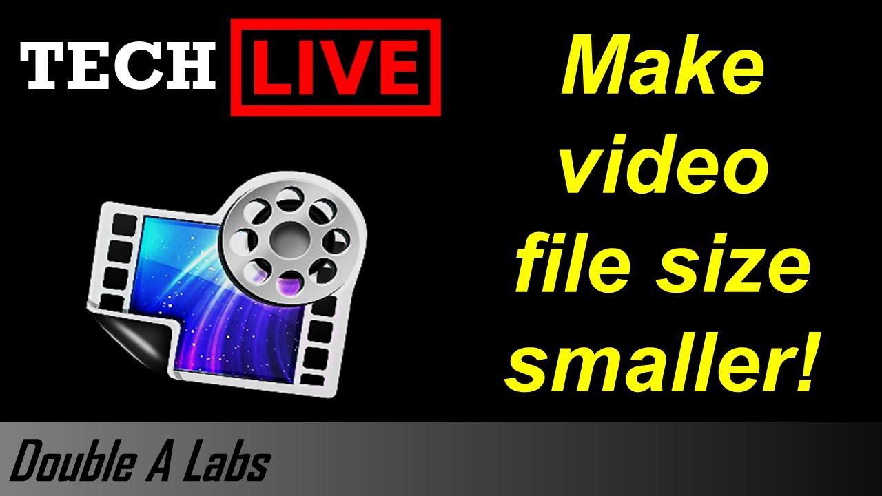 Tech Live 7/14/2016 - Make Video File Size Smaller - YouTube