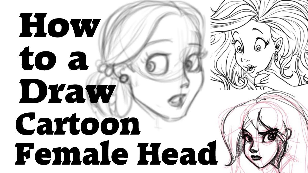 How To Draw A Cartoon Female Head Youtube