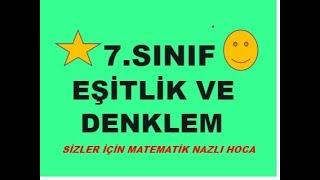2018-2019 7.SINIF MATEMATİK  EŞİTLİK VE DENKLEM