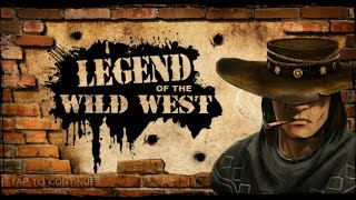 Legend of the Wild West - Android Gameplay HD