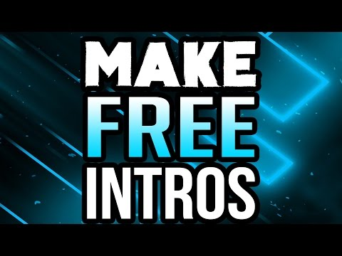 How To Make An Intro For Your YouTube Video for FREE! (2017/