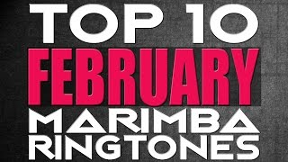 top 10 marimba remix ringtones of the month february download links in description