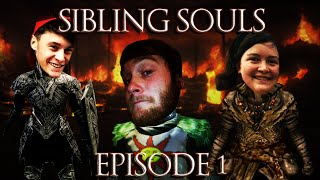 Sibling Souls EP 1: Put Down The Book and Play Some Goddamn Dark Souls