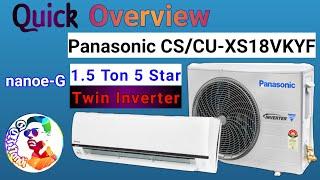 Overview Panasonic CS/CU-XS18VKYF 1.5 Ton 5 Star Split Inverter AC