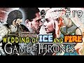 DW8E: Game of Thrones | Episode 19 : WEDDING OF ICE & FIRE!!!