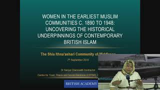 7th September 2018: Dr Sariya Cheruvallil-Contractor on Women in earliest British Muslim communities