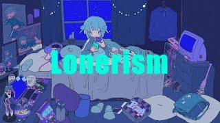 (:]ミ -  Lonerism/をとは-TEMP LIME  (Original Music Video)