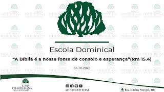"""Abertura Escola Dominical // Devocional: """"A Bíblia é a nossa fonte de consolo e esperança""""(Rm 15.4)"""