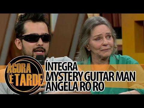 Agora é Tarde - 24/07/2014 - Ângela Ro Ro e Joe Penna - The Mystery Guitar Man (íntegra)
