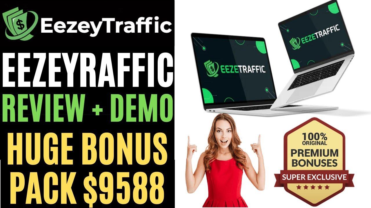 EEZEYTRAFFIC Review 🔥🔥🎁 Buy EEZEYTRAFFIC With Mega Bonus $9588 🎁🔥 EEZEYTRAFFIC Bonus 🔥 EEZETRAFFIC 🔥
