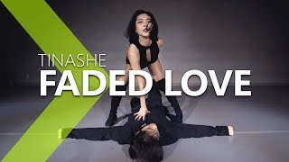 Tinashe - Faded Love ft. Future / HAZEL Choreography .