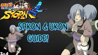 Sakon/Ukon Tips/Overview! | Naruto Ultimate Ninja Storm 4