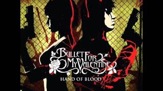 Bullet For My Valentine - Hand Of Blood ( Lyrics+Download Link )