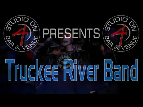 Truckee River Band - April 30 2016