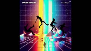 Baixar (3D Audio) Believer - Imagine Dragons
