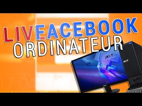 COMMENT LIVE SUR FACEBOOK AVEC PC !
