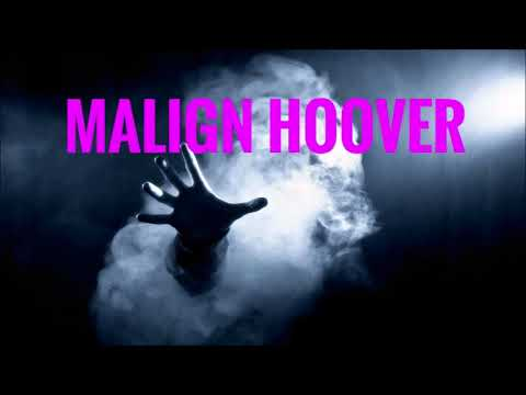 Malign Hoover