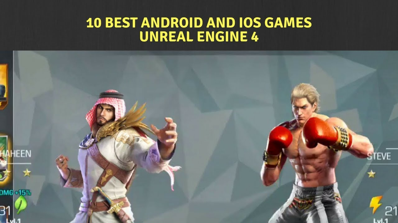 10 Best Android And Ios Games Unreal Engine 4 2017 Youtube