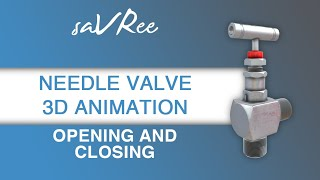Needle Valve 3D Animation - Opening and Closing