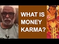Download What Is Money Karma?