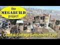 The Megabuild Project - 42 - Coastal Cottage Settlement Tour