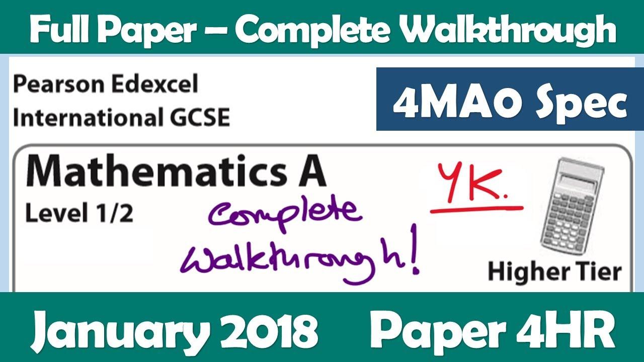 Edexcel IGCSE Maths A | January 2018 Paper 4HR | Complete Walkthrough (4MA0)