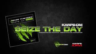 Karpe-DM - Seize The Day