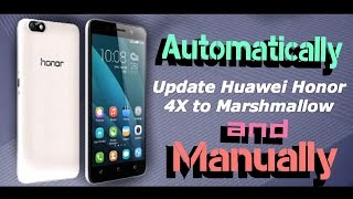 How to update Honor 4c, 4x, 5c, 5x and 6 to Marshmallow  || Final tutorial 2016 ||
