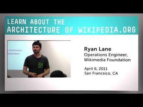 Learn About Wikipedia.org Architecture from the Wikimedia Foundation