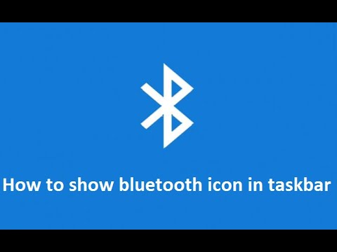 how to show / add bluetooth icon in windows 10 taskbar - Howtosolveit