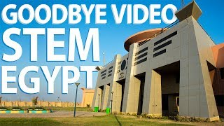 STEM EGYPT   GOODBYE VIDEO - فيديو الوداع   مدرسة المتفوقين