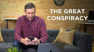The Great Conspiracy | A Scam Story #8