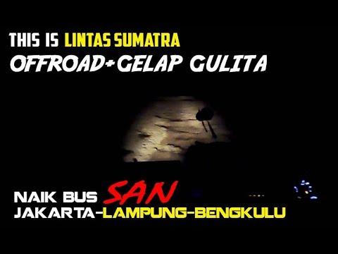 OFFROAD di LINTAS SUMATRA... Trip report Jakarta—Bengkulu by SAN | part 2 | The Great Sumatra Tour