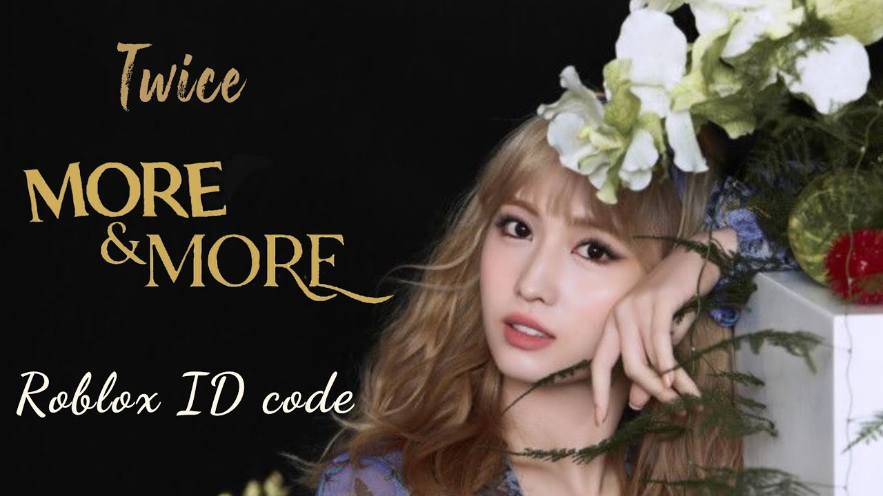 Twice More More Roblox Id Code Youtube