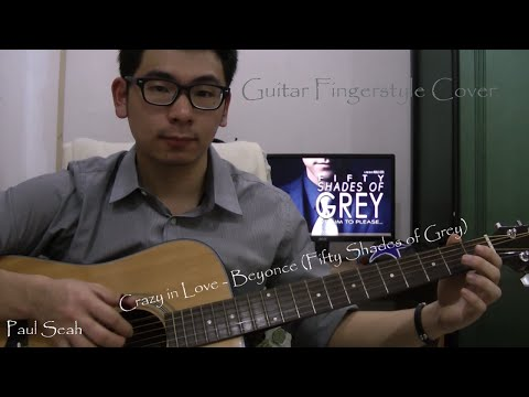 Crazy in Love - Beyonce (Fifty Shades of Grey) Guitar Fingerstyle Cover (With Tabs)