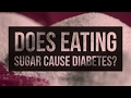 Does Eating Sugar Cause Diabetes?