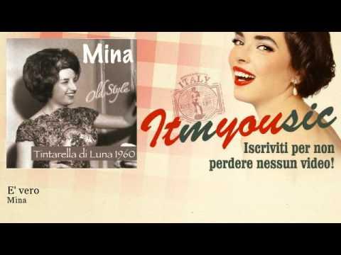 Mina – E' vero – ITmYOUsic