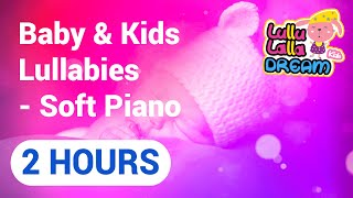 Lullabies Lullaby: best music to put a baby to sleep (Soft Piano)