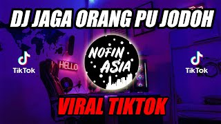 Download lagu DJ Santuy Jaga Orang Pu Jodoh Remix Full Bass Terbaru 2019