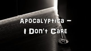 Apocalyptica - I Don't Care [Acoustic Cover.Lyrics.Karaoke]