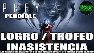 Video de Prey   Logro / Trofeo: Inasistencia