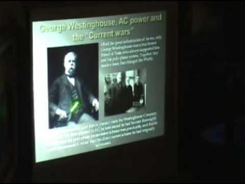 Nikola Tesla lecture by Steven Kelley part 1 of 10